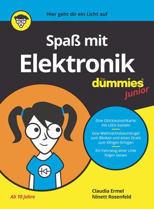 Spaß mit Elektronik für Dummies Junior
