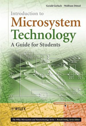 Introduction to Microsystem Technology: A Guide for Students (0470058617) cover image