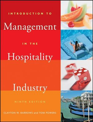 Introduction to Management in the Hospitality Industry, 9th Edition