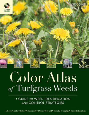 Color Atlas of Turfgrass Weeds, 2nd Edition (0470189517) cover image