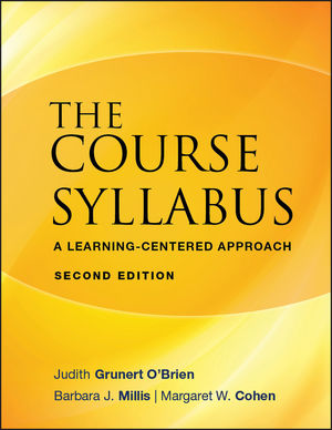 The Course Syllabus: A Learning-Centered Approach, 2nd Edition (0470197617) cover image