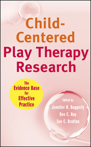 Child-Centered Play Therapy Research: The Evidence Base for Effective Practice (0470422017) cover image