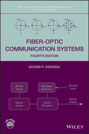 Fiber-Optic Communication Systems, 4th Edition