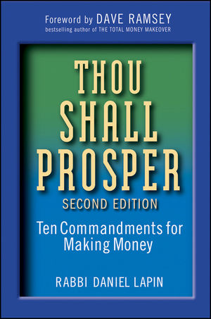Thou Shall Prosper: Ten Commandments for Making Money, 2nd Edition (0470541717) cover image