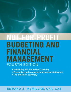 Not-for-Profit Budgeting and Financial Management, 4th Edition (0470575417) cover image