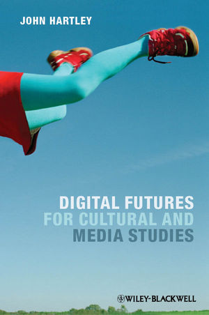Digital Futures for Cultural and Media Studies (0470671017) cover image