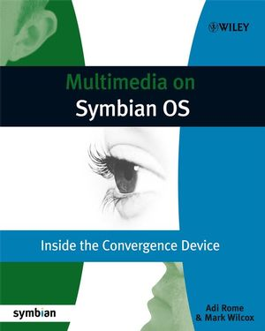 Multimedia on Symbian OS: Inside the Convergence Device (0470712317) cover image