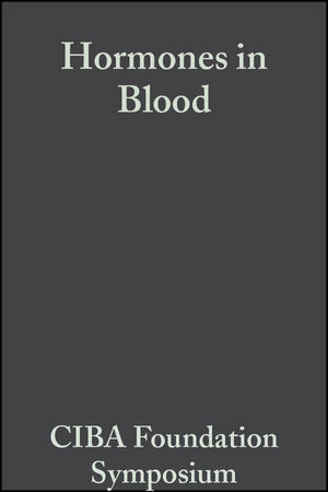 Hormones in Blood, Volume 11: Colloquia on Endocrinology