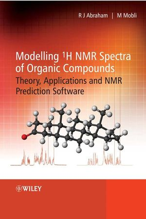 Modelling 1H NMR Spectra of Organic Compounds: Theory, Applications and NMR Prediction Software