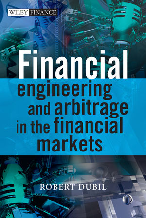 Financial Engineering and Arbitrage in the Financial Markets, 2nd Edition