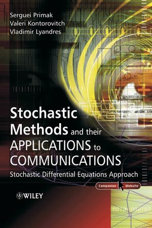 Stochastic Methods and their Applications to Communications: Stochastic Differential Equations Approach (0470847417) cover image