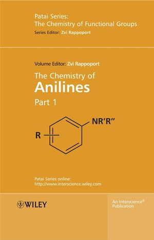 The Chemistry of Anilines, Part 1 (0470871717) cover image