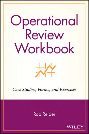 Operational Review Workbook: Case Studies, Forms, and Exercises (0471228117) cover image
