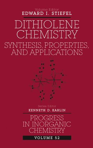 Progress in Inorganic Chemistry, Volume 52, Dithiolene Chemistry: Synthesis, Properties, and Applications (0471471917) cover image