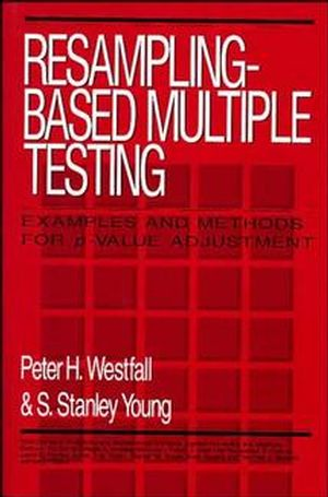 Resampling-Based Multiple Testing: Examples and Methods for p-Value Adjustment (0471557617) cover image