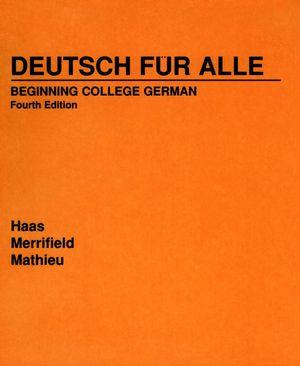Deutsch für Alle: Beginning College German, 4th Edition