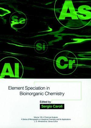 Element Speciation in Bioinorganic Chemistry