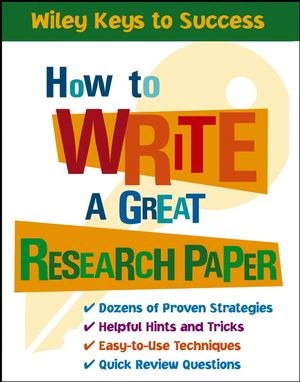 How to Write a Great Research Paper (0471708917) cover image