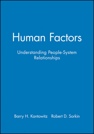 Human Factors: Understanding People-System Relationships, Workbook (0471870617) cover image