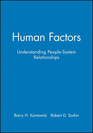 Human Factors: Understanding People-System Relationships, Workbook