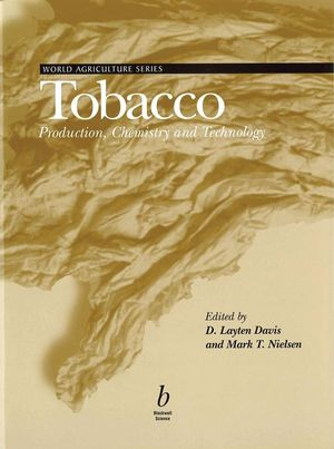 Tobacco : Production, Chemistry and Technology