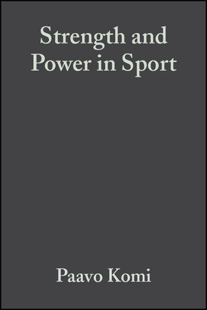 Strength and Power in Sport, 2nd Edition