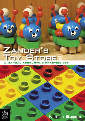 Zander's Toy Store Pty Ltd:  A Manual Accounting Practice Set