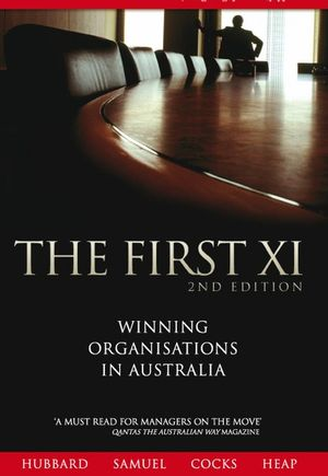 The First XI: Winning Organisations in Australia, 2nd Edition