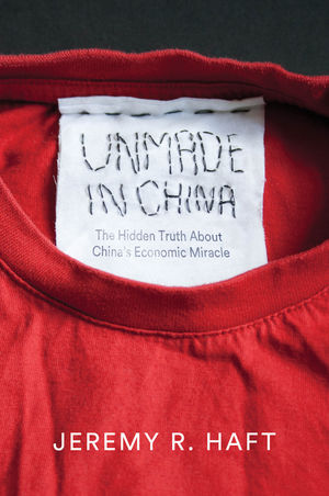 Unmade in China: The Hidden Truth about China