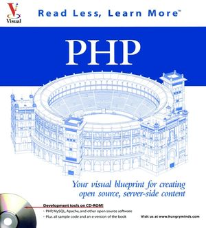 PHP: Your visual blueprint for creating open source, server-side content (0764535617) cover image