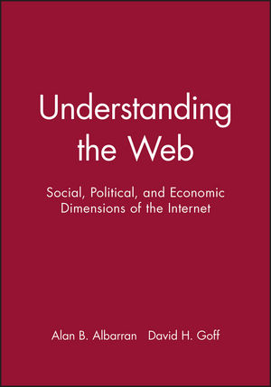 Understanding the Web: Social, Political, and Economic Dimensions of the Internet (0813802717) cover image