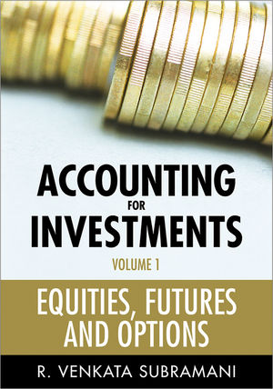 Accounting for Investments, Volume 1, Equities, Futures and Options (1118179617) cover image