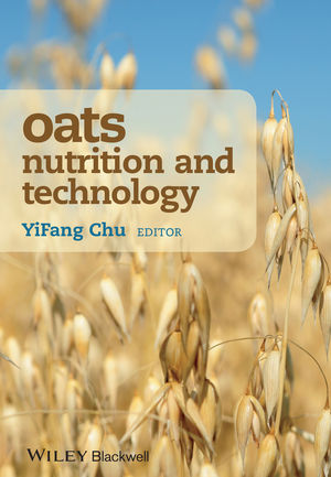 Oats Nutrition and Technology (1118354117) cover image