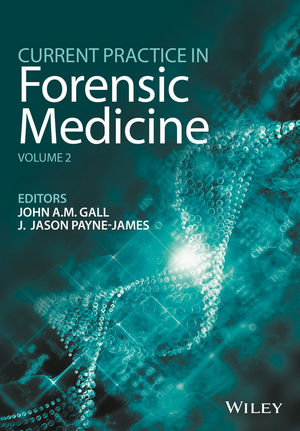 Current Practice in Forensic Medicine, Volume 2 (1118456017) cover image
