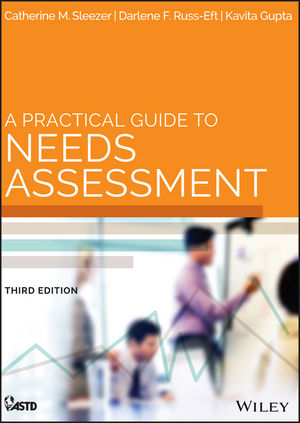 A Practical Guide to Needs Assessment, 3rd Edition (1118458117) cover image