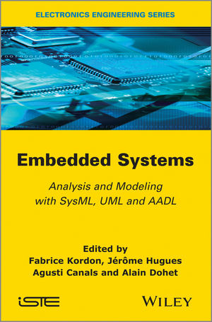 Embedded Systems: Analysis and Modeling with SysML, UML and AADL (1118569717) cover image