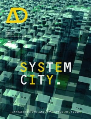 System City: Infrastructure and the Space of Flows (1118759117) cover image