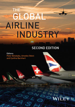 The Global Airline Industry, 2nd Edition (1118881117) cover image
