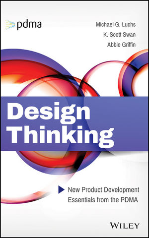 Design Thinking: New Product Development Essentials from the PDMA (1118971817) cover image