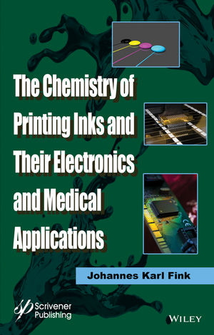 The Chemistry of Printing Inks and Their Electronics and Medical Applications (1119041317) cover image
