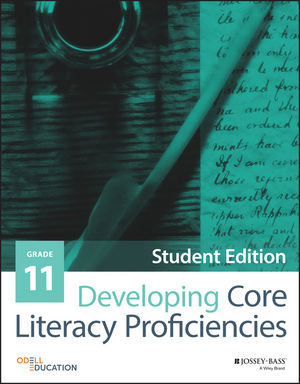 Developing Core Literacy Proficiencies, Grade 11, Student Edition