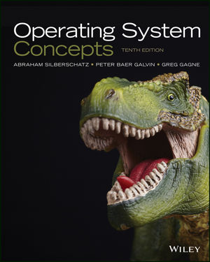Operating System Concepts 10th Edition Wiley