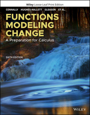 Functions Modeling Change: A Preparation for Calculus, 6th Edition