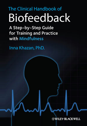 Wiley: The Clinical Handbook of Biofeedback: A Step-by-Step Guide ...