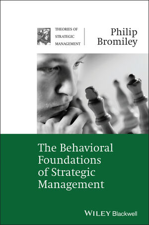 The Behavioral Foundations of Strategic Management (1405124717) cover image