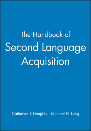 The Handbook of Second Language Acquisition (1405132817) cover image