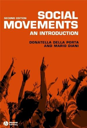 Social Movements: An Introduction, 2nd Edition (1405148217) cover image