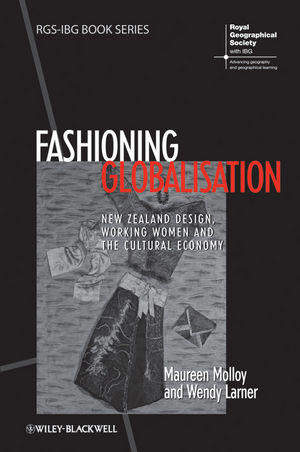 Fashioning Globalisation: New Zealand Design, Working Women and the Cultural Economy (1444337017) cover image