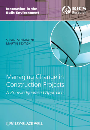 Managing Change in Construction Projects: A Knowledge-Based Approach (1444392417) cover image