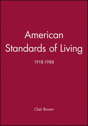 American Standards of Living: 1918-1988